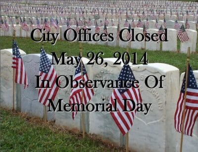 Memorial Day - Ciry Offices Closed